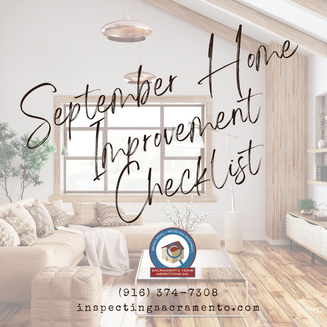 Sacramento Home Inspections September Home Improvement Checklist